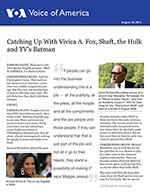 Catching Up With Vivica A. Fox, Shaft, the Hulk and TV's Batman