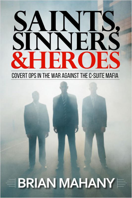 Saints, Sinners & Heroes Front Cover, Credit: Elite Lawyer Management