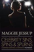 Celebrity Sins, Spins & Spurns