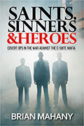 Saints, Sinners & Heroes