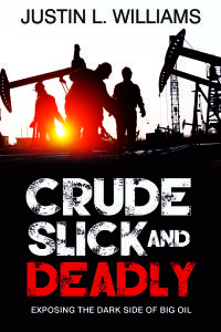 Crude Slick and Deadly Cover