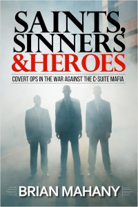 Saints, Sinners & Heroes Front Cover by Elite Lawyer Management